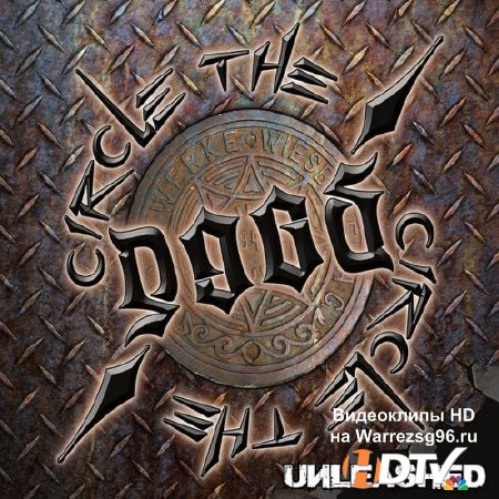 Circle The D.O.G.S. - Unleashed (2013) MP3