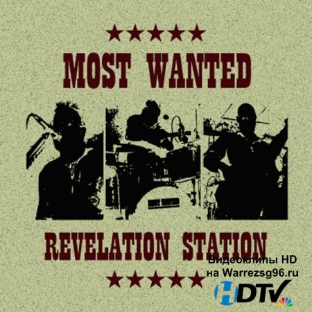 Most Wanted - Revelation Station (2012) MP3
