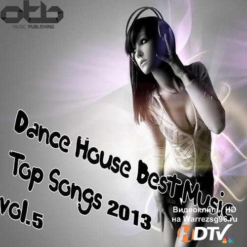 Dance House Best Music Top Songs Vol. 5 (2013) MP3