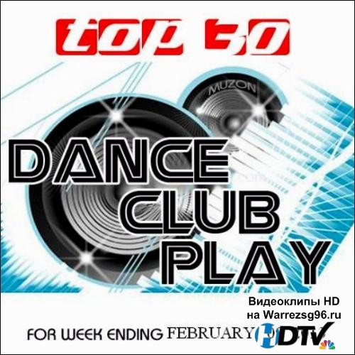 Top 30 Dance Club Play (2013) MP3