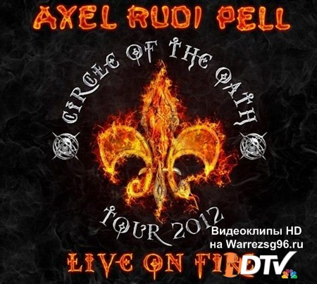 Axel Rudi Pell - Live On Fire (2013) MP3