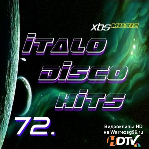 Italo Disco Hits Vol. 72 (2013) MP3