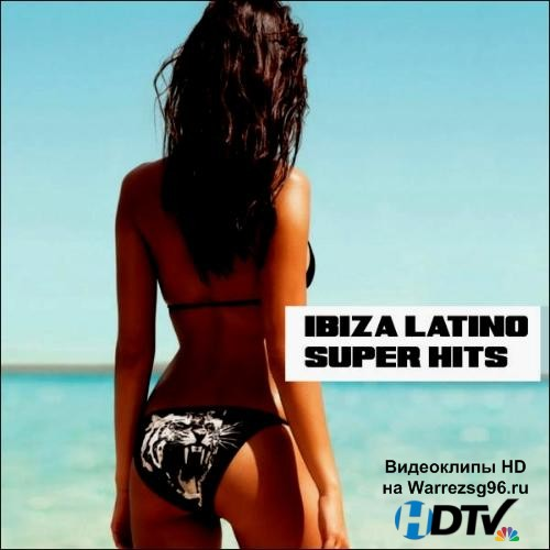Ibiza Latino Super Hits (2013) MP3
