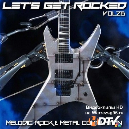 VA - Let's Get Rocked vol.26 (2013) MP3