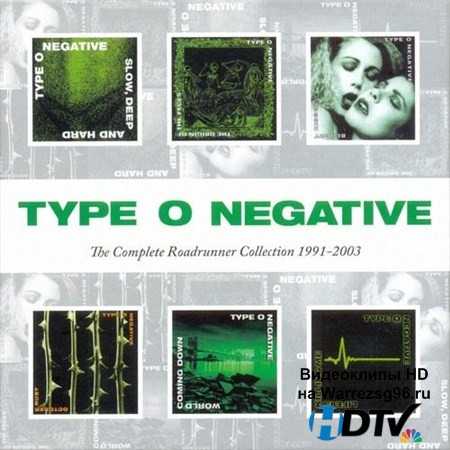 Type O Negative - The Complete Roadrunner Collection 1991-2003 (2013) MP3