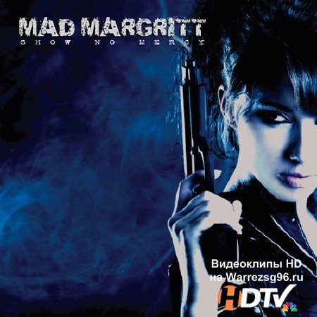 Mad Margritt - Show No Mercy (2013) mp3