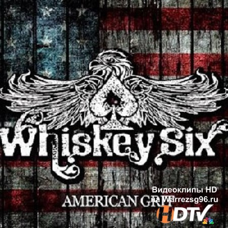 Whiskey Six – American Grit (2013) mp3