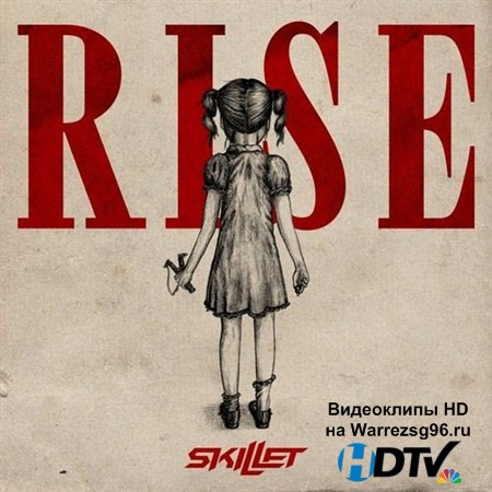 Skillet - Rise [Deluxe Edition] (2013) MP3