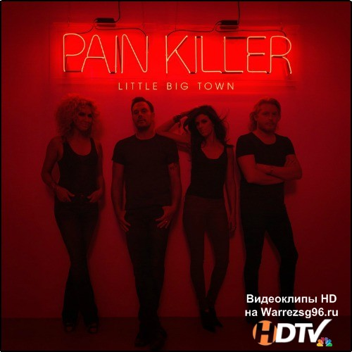 Little Big Town - Pain Killer (2014) MP3