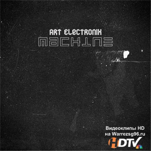 Art Electronix - Machine (2012) MP3
