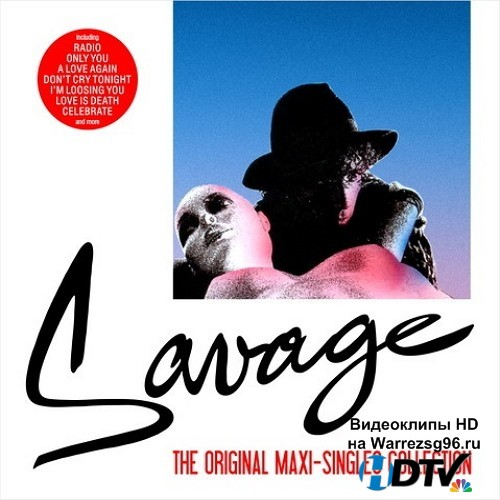 Savage - The Original Maxi-Singles Collection (2014) MP3