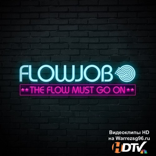 Flowjob - The Flow Must Go On (2014) MP3