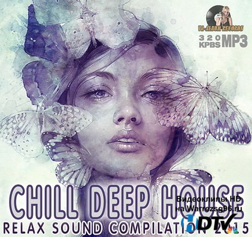 Chill Deep House (2015) MP3