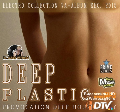 Provocation Deep Plastic House (2015) MP3