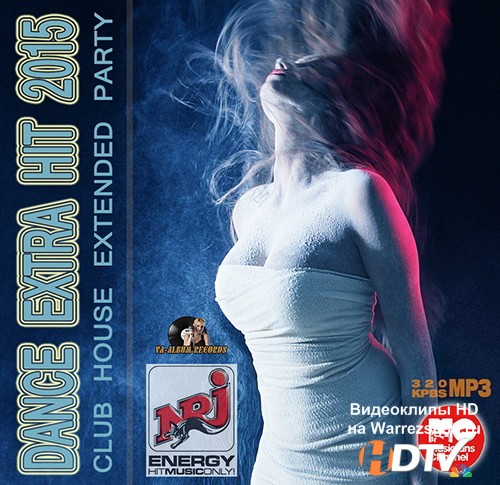 Dance Extra Hit: Extended Party House (2015) MP3
