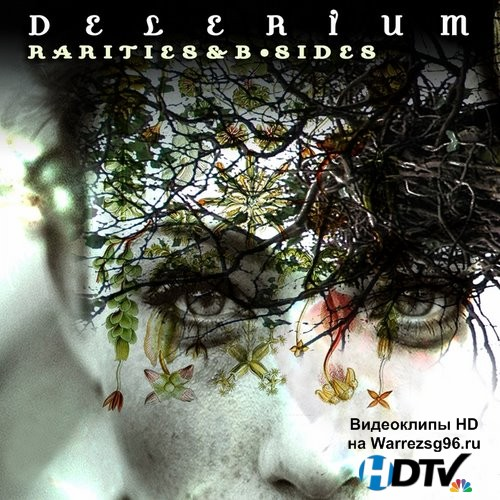 Delerium - Rarities and B-Sides (2015) MP3