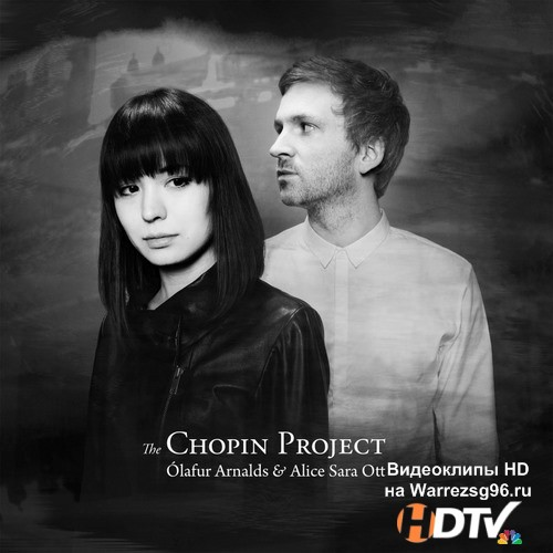Olafur Arnalds and Alice Sara Ott - The Chopin Project (2015) MP3