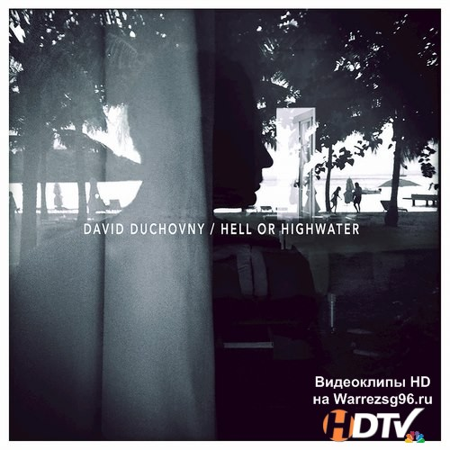 David Duchovny - Hell Or Highwater (2015) MP3