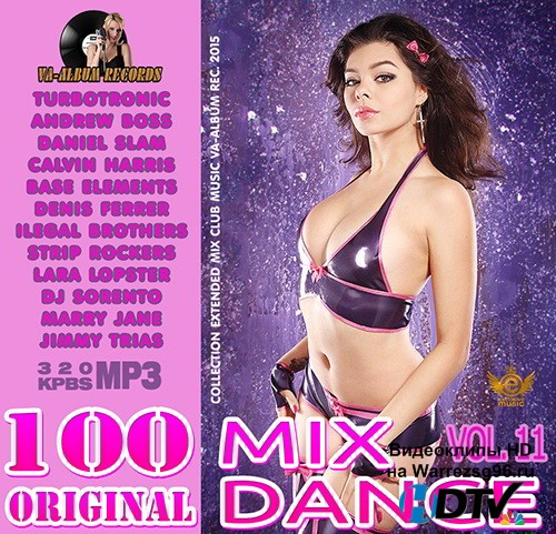 100 Original Mix Dance Hit vol. 11 (2015) MP3