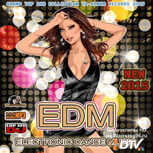 New Electro Dance Music (2015)