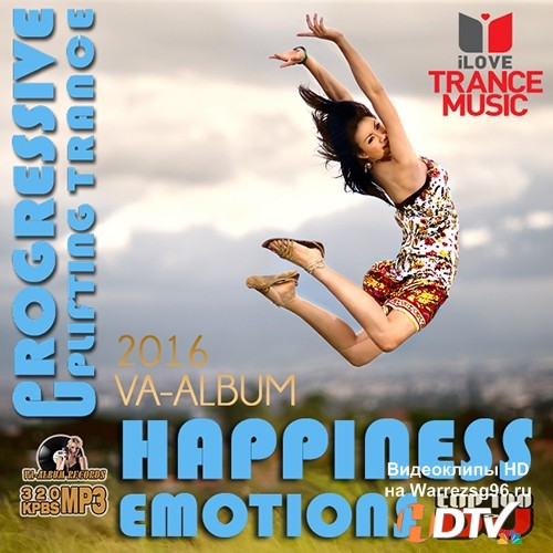 Happiness Emotions: Uplifting Trance (2016)
