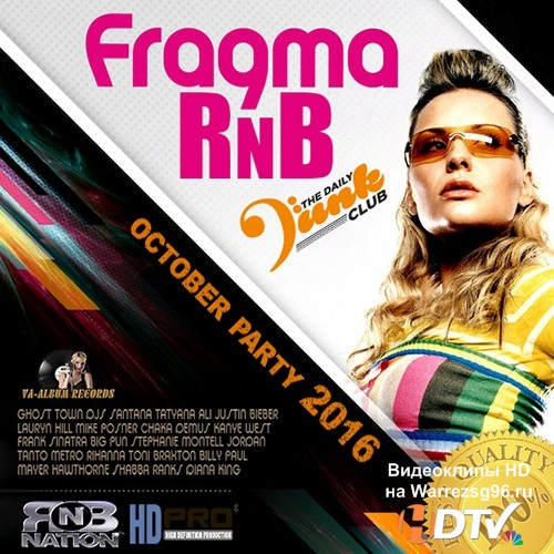 Fragma RnB: October Party (2016)
