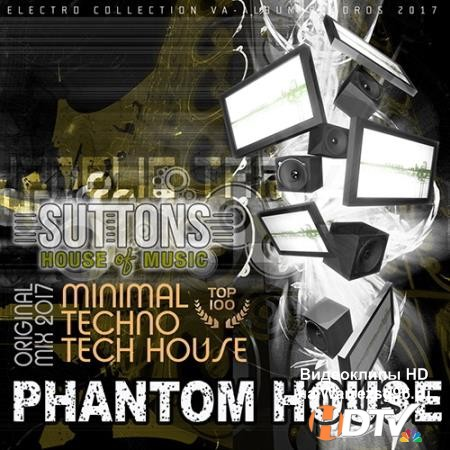 VA -Phantom House: Minimal Techno Mix (2017) MP3
